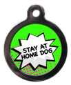 Stay at Home Dog - Green