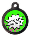 Who Let Me Out - Green