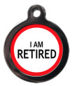 I am Retired Pet ID Tag