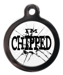 I'm chipped 2 pet Tag