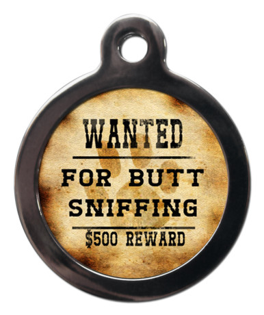 Wanted For Butt Sniffing Pet Identity Tag