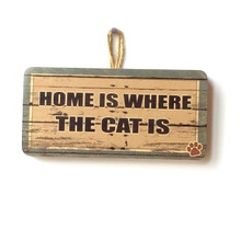 Home Is Where The Cat Is Cute Wooden Sign