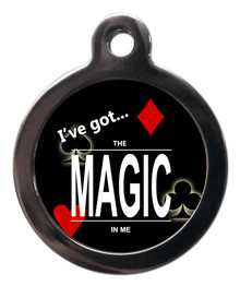 I've Got The Magic In Me Pet Tag