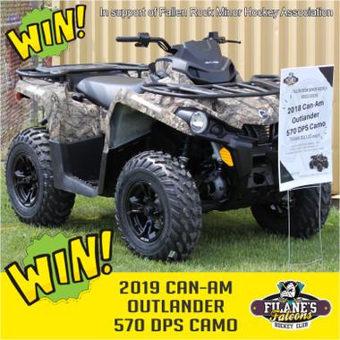 ATV Rafftle ticket for Fallen Rock Minor Hockey 2019 Outlander DPS Camo ATV