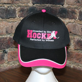 Hockey Invented by men perfected by women hat. Grils Hockey
