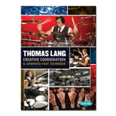 Thomas Lang - Creative Coordination & Advanced Foot Technique (Book + CD + DVD)