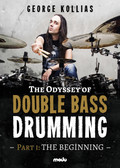The Odyssey of Double Bass Drumming: Part I: The Beginning - George Kollias - (Duplicate Imported from BigCommerce)