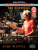Cuban Rhythms for Percussion & Drumset: The Essentials (Book & DVD)