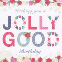 Hope And Glory - Jolly Birthday Card