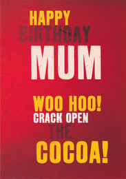 Mum Happy Birthday Card - Cocoa