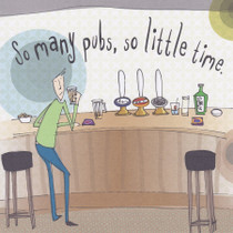 So Many Pubs Alcohol Greeting Card - Bloke
