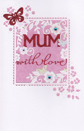 Carlton Cards - Mum With Love Birthday Card