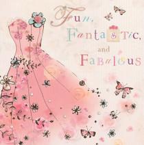 Fun, Fantastic And Fabulous Birthday Card - Lola