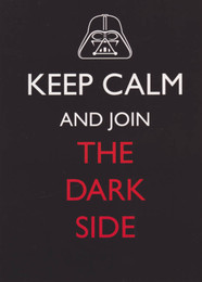 Star Wars - Keep Calm and join the dark side Greeting Card