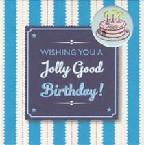 Jolly Good Birthday Card