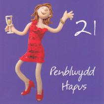Penblwydd Hapus - Welsh Female Age 21 Birthday Card