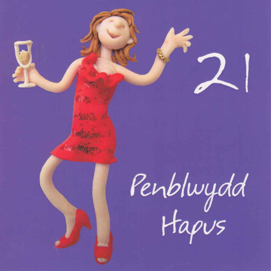 Penblwydd Hapus Welsh 21st Birthday Card Female One Lump Or