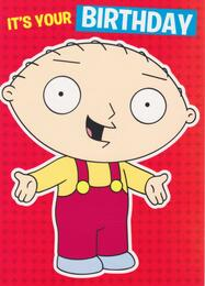 Family Guy - Stewie It's your Birthday Card