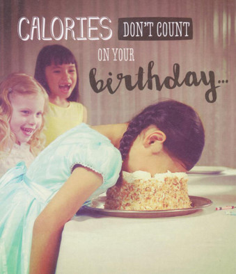 Calories Don't Count - Humorous Greeting Card