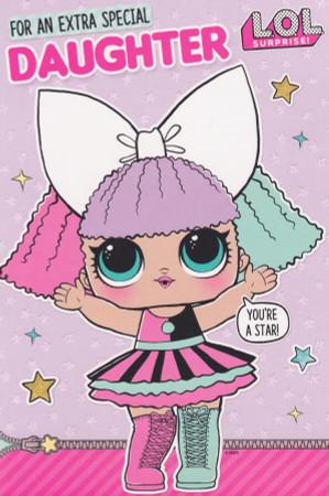 L.O.L Surprise - Daughter Birthday Card
