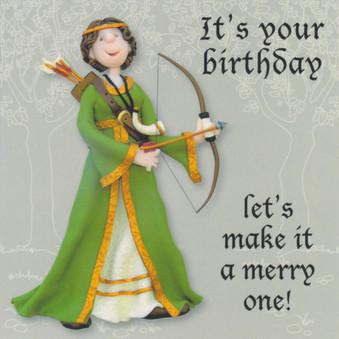 Maid Marian Merry Birthday Card