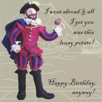 Walter Raleigh Birthday Card