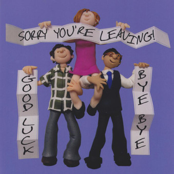 Sorry You're Leaving Greeting Card
