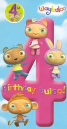 Waybuloo - 4th Birthday Card