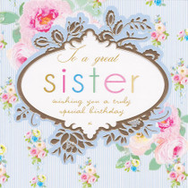 Stephanie Rose Great Sister Birthday Card