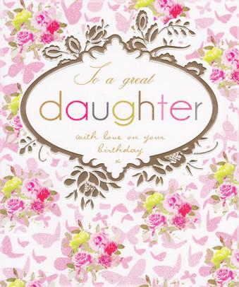 Stephanie Rose Great Daughter Birthday Card