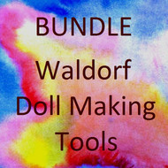 Bundle of Waldorf Doll Making Tools