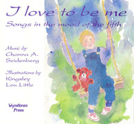I Love to Be Me Songbook