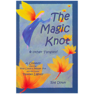 The Magic Knot and other Tangles by Reg Down