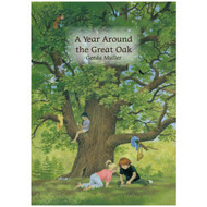 A Year Around the Great Oak - Gerda Muller