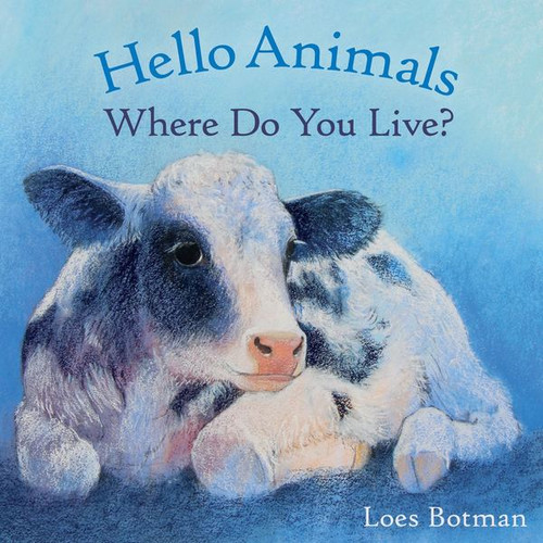 Hello Animals, Where Do You Live - Boardbook