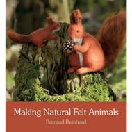 Making Natural Felt Animals by R. Reinhard