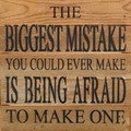 """10"""" X 10""""  """"Biggest Mistake"""" Wood Sign"""