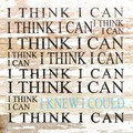 "14"" X 14""  ""Think I Can ""  Wood Sign"