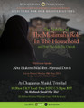 A Lecture For Our Beloved Sisters - The Nobility Of The Muslimah's Role In The Household & How She Aids The Da'wah by Abu Hakeem Bilaal Davis