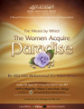 The Means By Which The Women Acquire Paradise by Abu Idrees Muhammad Khan