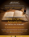 Bite Size Lessons In The Explanation of The Forty Hadeeth of Imaam an-Nawawee by Abu Hakeem Bilaal Davis