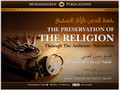 The Preservation of The Religion Through The Authentic Narrations by Shaykh Yaseen al-'Adani