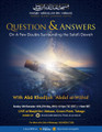 Questions & Answers On A Few Doubts Surrounding The Salafi Dawah by Abu Khadeejah AbdulWahid