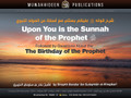 Upon You Is The Sunnah of The Prophet Followed by Questions On The Mawlid by Shaykh Bandar al-Khaybaree