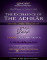 The Excellence of The Adhkaar Part 3 - The Correct Meaning of The Takbeer (Allahu Akbar) by Abu Mu'adh Taqweem Aslam