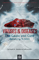 Viruses and Diseases - The Cause and The Cure According To Islām by Shaykh Dr. ʿAbdullah ibn Ṣulfīq aẓ-Ẓafīrī