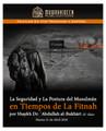 La Seguridad y La Postura del Musulmán en Tiempos de la Fitnah por Shaikh Abdullah Al-Bukhari
