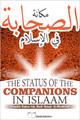 The Status of the Companions In Islaam by Shaykh Rabee' al-Madkhalee
