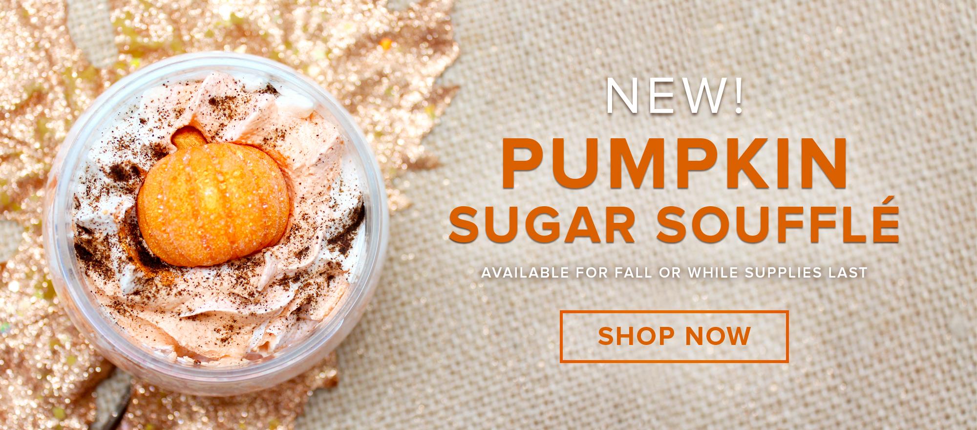 NEW Pumpkin Sugar Soufflé