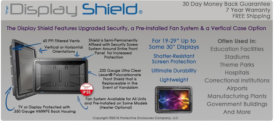 The Display Shield 19-30 Inch Weatherproof Display Enclosures